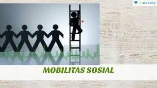 Mobilitas Sosial di Masyarakat (Sosiologi - SBMPTN, UN, SMA): Definisi Mobilitas Sosial