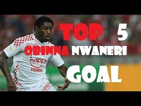 Top 5 Obinna Nwaneri Goals