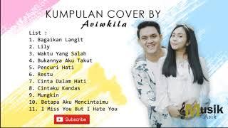 Download lagu Kumpulan Cover Aviwkila Terbaru 2019 Aviwkila Lily MP3