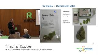 Testing Requirements for Cannabis - Multiple Technologies by Timothy Ruppel, PerkinsElmer