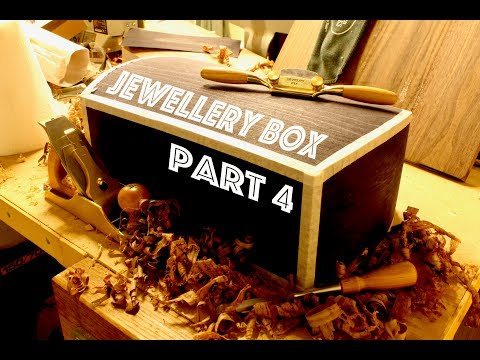How To Make A Jewellery Box - Part 4 - SE Woodwork