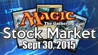MTG Stock Market - September  30th 2015 (BFZ Edition)