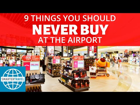 9 Things You Should Never Buy at the Airport