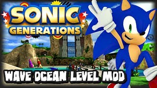 Sonic Generations PC - Wave Ocean Level Mod by Paraxade0