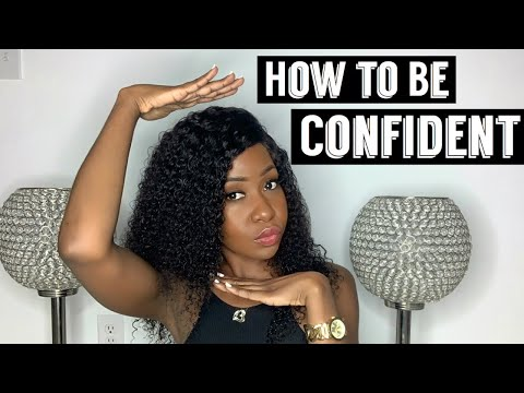 How to be confident | Girl talk | Self-love tips