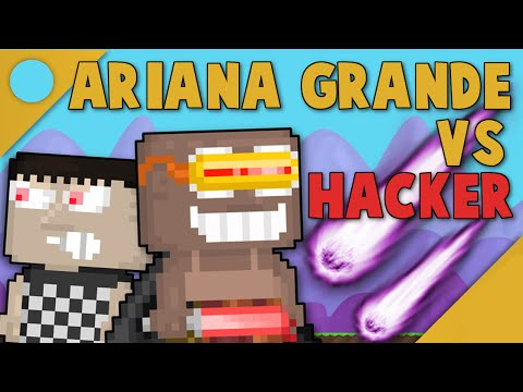 [Growtopia] Ariana Grande vs. Hacker ft. GabeTopia