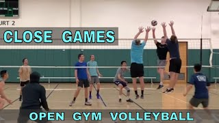 Close Games | Open Gym Volleyball (4/25/19) PART 1