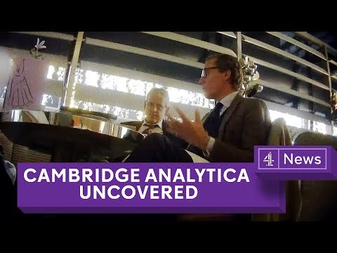 Cambridge Analytica Uncovered: Secret filming reveals electi