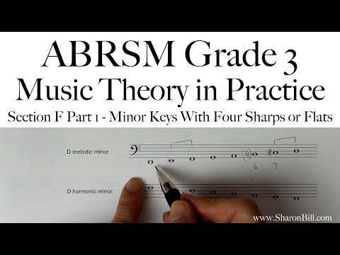 ABRSM Grade 3 Music Theory Section F Part 1 Minor Keys With Four Sharps Or Flats with Sharon Bill
