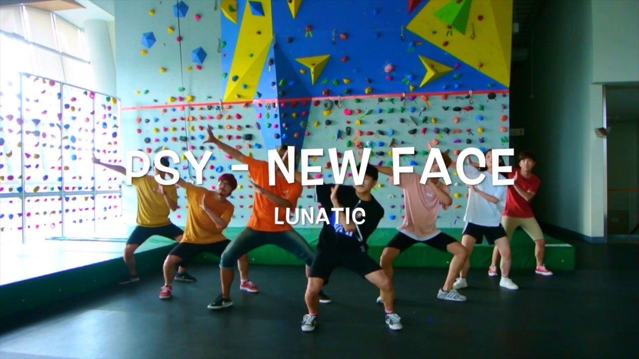 PSY - New Face (dance cover LUNATIC) - YouTube