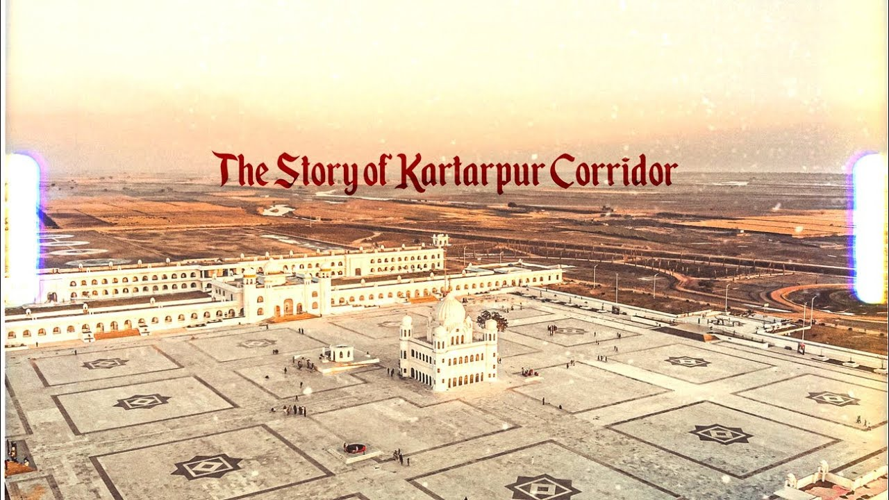 The Story of Kartarpur Corridor