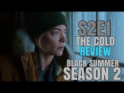 Download Black Summer Season 2 Episode 1 'The Cold' (Premiere) REVIEW
