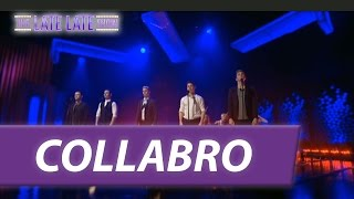 Collabro - The Late Late Show