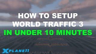 X-Plane 11 - World Traffic 3 Promo Video