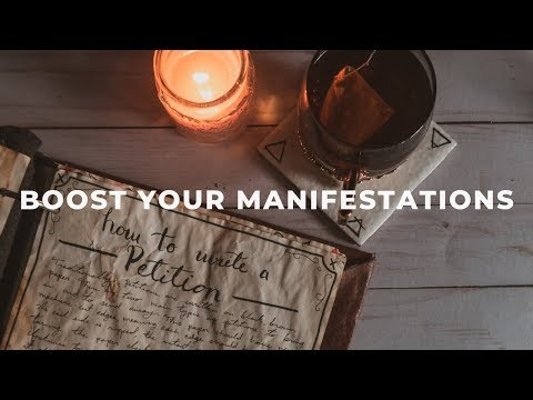 How to Boost Your Spells & Manifest Anything With Petitions
