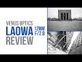 Venus Optics Laowa 12MM Review