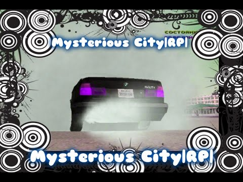 CRMP (По сети) Mysterious City|RP| #1-Чёрный бумер
