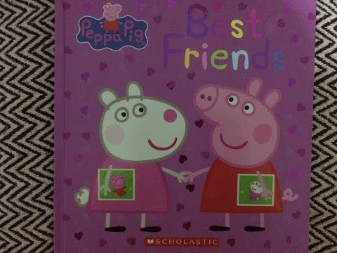 Book Reading: Peppa Pig Best Friends