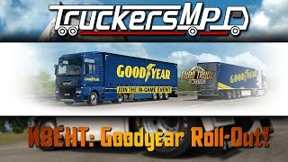 ИВЕНТ: GOODYEAR ROLL-OUT В ETS 2 MULTIPLAYER