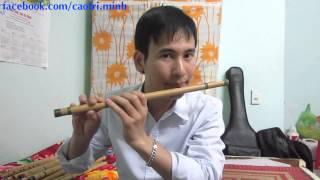 10. Hướng dẫn thổi sáo 2015: Kỹ thuật luyến -- (sáo trúc Cao Trí Minh)