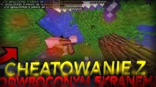Minecraft: CHEATOWANIE z ODWROCONYM EKRANEM, NAJTRUDNIEJSZY TRYB GRY