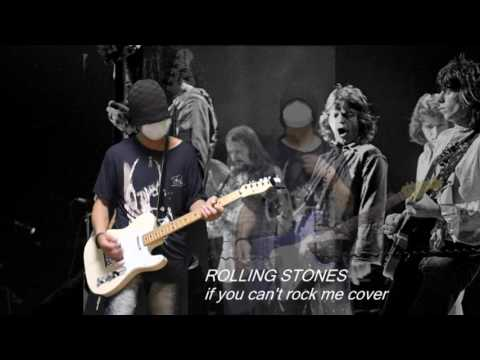 Rolling Stones -  If you can't rock me
