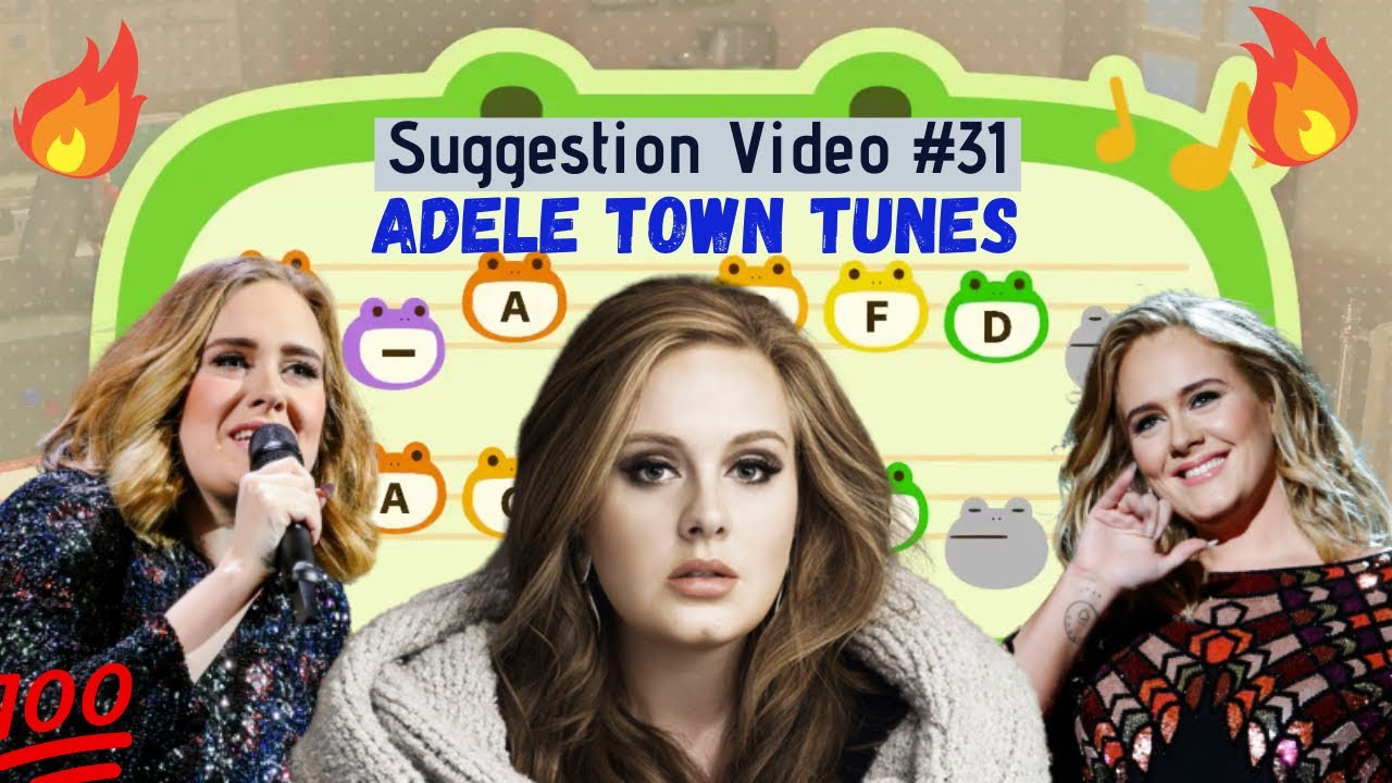 Adele Town Tunes for Animal Crossing New Horizons ACNH Suggestion Video #31