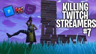Killing Twitch Streamers #7 - Fortnite Battle Royale