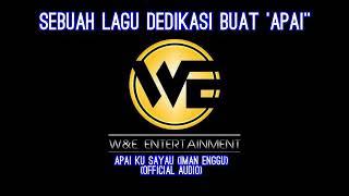 Apai Ku Sayau ( Audio Lyric)-Iman Enggu