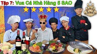 LamTV - The Battle of King Chefs - Episode 7: Finding the 5-STAR RESTAURANT KING