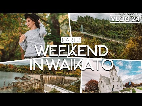WEEKEND IN WAIKATO. DAY 2 /// NEW ZEALAND TRAVEL /// VLOG #24
