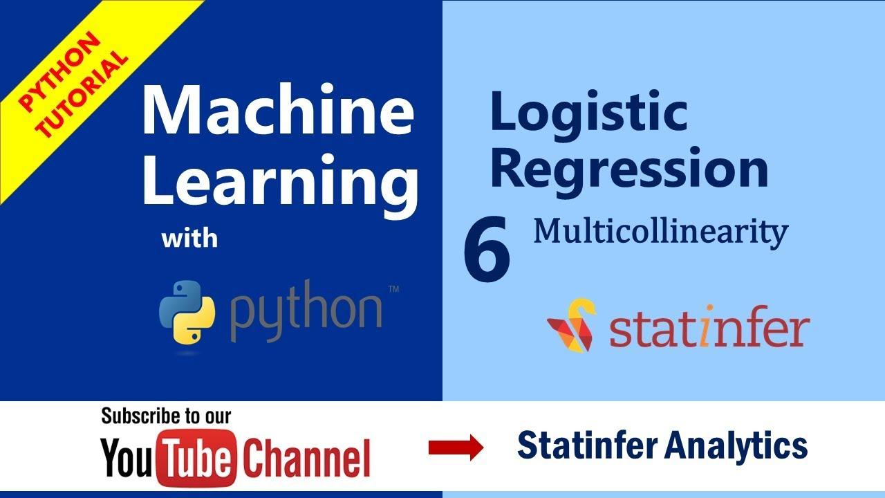Logistic Regression - Multicollinearity   Part-6