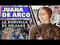 Juana de Arco: La Doncella de Orleans
