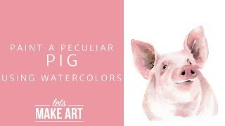 Learn to paint a Pig in Watercolor with Let