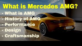 What Is Mercedes-AMG - History of AMG - Models - Performance - Design - Craftsmanship