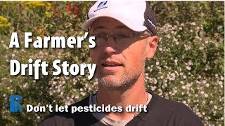 A Farmer's Drift Story - Don't Let Pesticides Drift