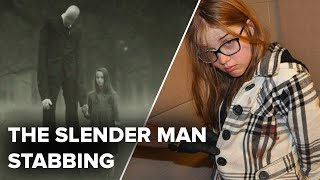 "The Bizarre Case Of The ""Slender Man"" Stabbing"