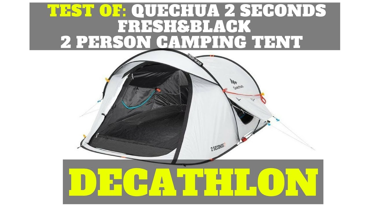 1 Persoons Pop Up Tent Test Of Quechua 2 Seconds Fresh Black 2 Person Camping Tent Decathlon