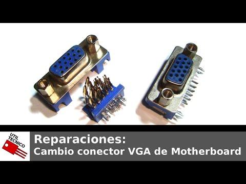 Reparaciones #009. Cambio conector VGA de Motherboard