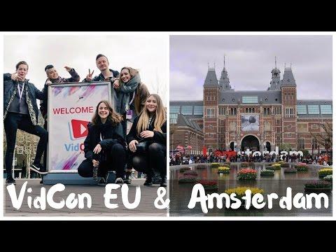 VidCon Europe & Amsterdam Fun   Weekly Travel Vlog