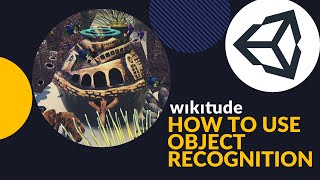 AUGMENTED REALITY TUTORIAL | HOW TO USE OBJECT RECOGNITION WIKITUDE