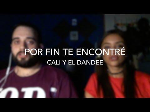 Cali Y El Dandee - Por Fin Te Encontré + Llegaste Tú [Live Cover By Fase Y Uxue]