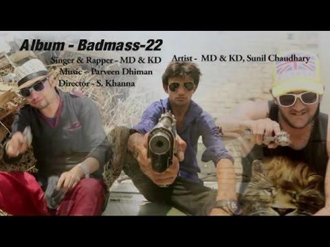 Karni Padi Badmassi | करनी पड़ी बदमाशी | Badmas 22 | MD & KD | Haryanvi Super Hit Songs