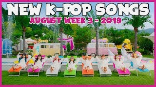NEW K-POP SONGS I AUGUST 2019 - WEEK 3