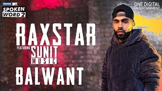 Download Balwant | Raxstar | Sunit Music | Official Music  | Panasonic Mobile MTV Spoken Word 2 MP3 song and Music Video