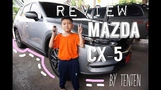 Review mazda cx-5 แบบเด็กๆ