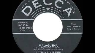 1955 HITS ARCHIVE: Malaguena - Caterina Valente (sung in German)