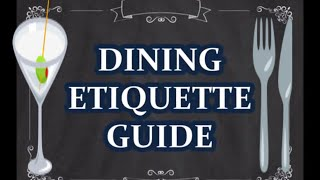 DINING ETIQUETTE GUIDE YOU NEED TO KNOW