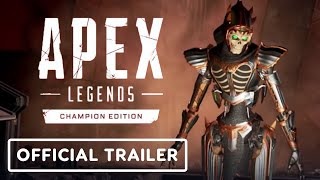 Apex Legends: Champion Edition - Official Trailer