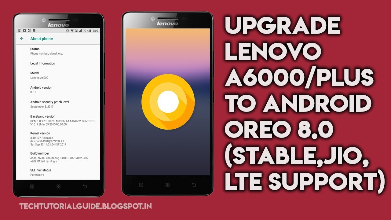 How To Install Upgrade Lenovo A6000/A6000 Plus To Android 8 0 Oreo [Stable]